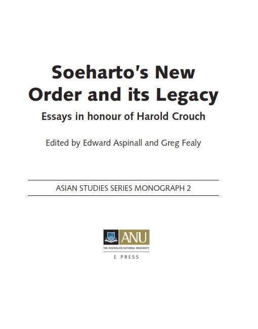 Soeharto's New Order and its Legacy : Essays in honour of Harold Crouch